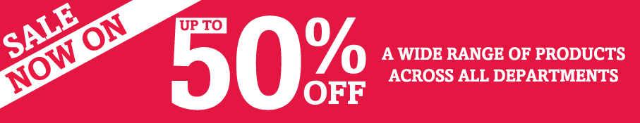 Save Up to 50% Sale special offers now on, hurry whilst stocks last!