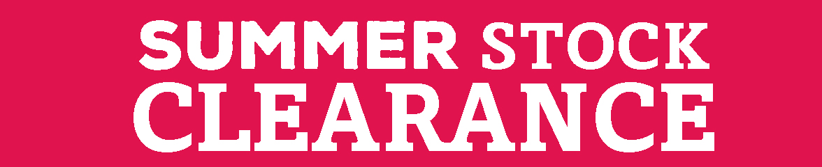 Sumer Stock Clearance Now On