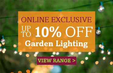 Save Up To 10% Off Selected Garden Lighting- Online Exclusive Deal