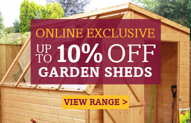 Save Up To 10% Off Garden Sheds, Online Exclusive - 1 Week Only
