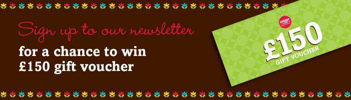 Chance to win £150 of gift vouchers when you sign up to our newsletter